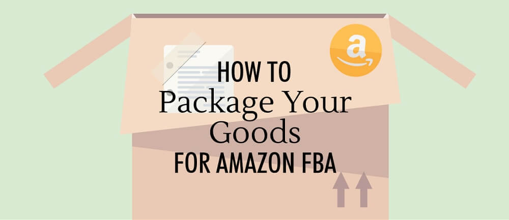 Complete Guide Of Amazon Fba Packaging