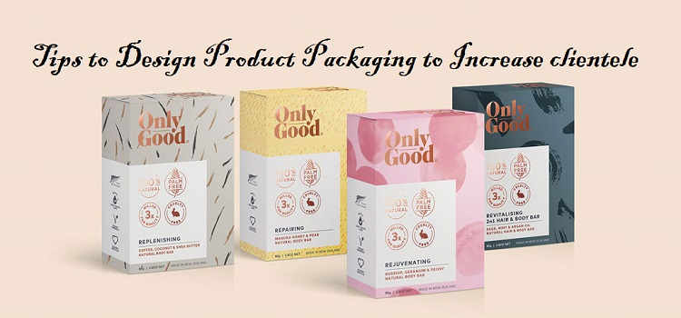 Tips-to-Design-Product-Packaging-to-Increase-clientele