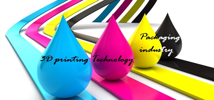3D-printing-Technology-and-Packaging-industry